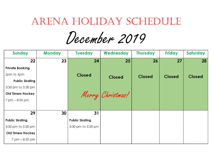 Arena Holiday Schedule - December 2019